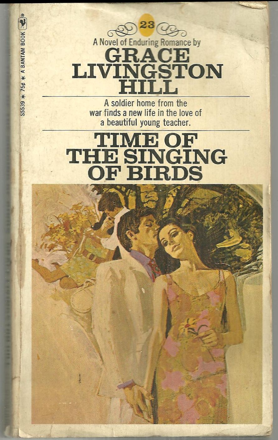 TIME OF THE SINGING BIRDS, Hill, Grace Livingston