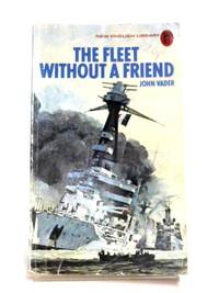image of The Fleet Without A Friend