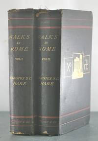 Walks in Rome [Inscribed Copy, with Autograph Letter. Two Volumes.]