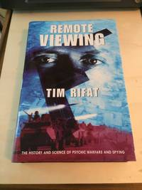 image of Remote Viewing: The History and Science of Psychic Warfare and Spying