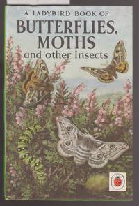 image of A Ladybird Book of Butterflies, Moths and Other Insects : A Lady Bird Book : Series 536