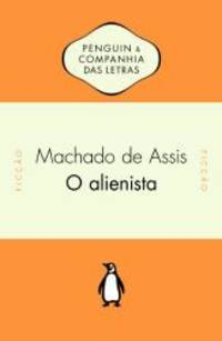 O Alienista (Em Portuguese do Brasil)