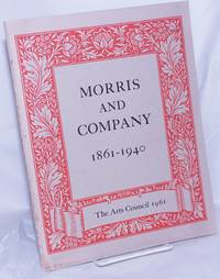 image of Morris and Company 1861-1940. A Commemorative Centenary Exhibition