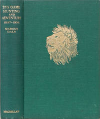 Big Game Hunting and Adventure 1897-1935
