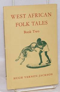 West African folk tales: book two
