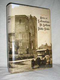 History of the Yellowstone-St.Anthony Idaho Stake