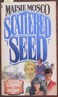 Scattered Seed: The Almonds and Raisins Saga (#2)