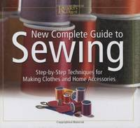 image of New Complete Guide to Sewing: Step by Step Techniques for Making Clothes and Home Accessories (Readers Digest)