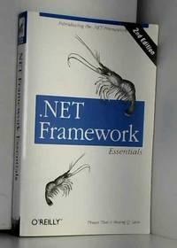 .NET Framework Essentials, 2nd Edition (en anglais)