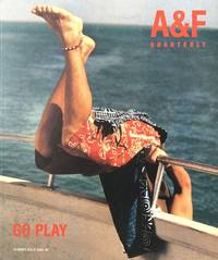 A & F Quarterly: Summer Issue 2000: Go Play