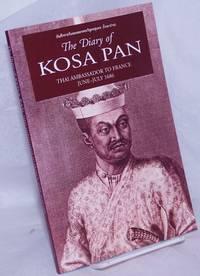 image of The Diary of Kosa Pan (Ok-Phra Wisut Sunthon) Thai Ambassador to France June-July 1686