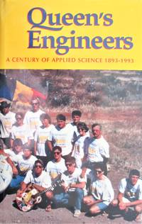 image of Queen's Engineers. a Century of Applied Science 1893-1993