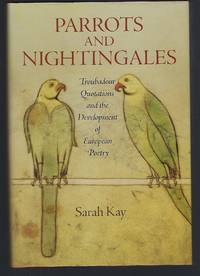 image of Parrots and Nightingales: Troubadour Quotations and the Development of European Poetry (The Middle Ages Series)