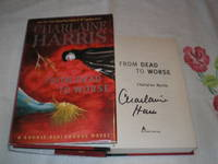 From Dead To Worse: Signed by  Charlaine Harris - Signed First Edition - 2008 - from skylarkerbooks and Biblio.com