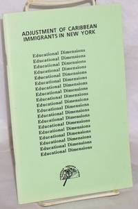 Adjustments of Carribean immigrants in New York: Educational dimensions