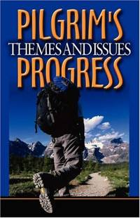 John Bunyan's Pilgrim's Progress: Themes and Issues