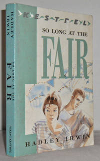 So long at the Fair by  Hadley IRWIN - Paperback - First UK - 1990 - from Mad Hatter Books (SKU: 16F124)