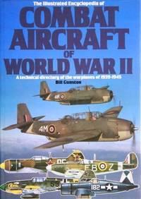 Illustrated Encyclopaedia of Combat Aircraft of World War II