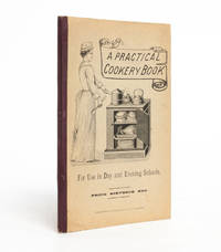 A Practical Cookery Book for Use in Day and Evening Schools