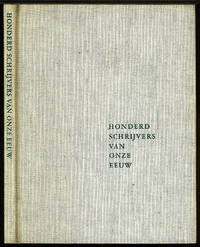 Honderd Schrijvers Van Onze Eeuw