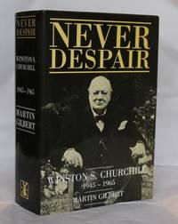 image of Winston S. Churchill : Volume VIII - Never Despair 1945 - 1965
