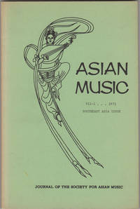 Asian Music. Volume VII-1, 1975. Journal of the Society for Asian Music. Southeast Asia Issue
