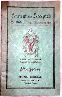 image of Ancient and Accepted Scottish Rite of Freemasonry, Valley of St. Joseph, Orient of Missouri, Program, Spring Reunion, April 12-13-14, 1938