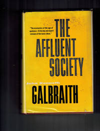 The Affluent Society by Galbraith, John Kenneth - 1958