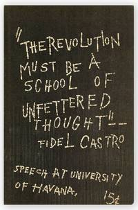 The Revolution Must Be A School of Unfettered Thought: Speech At University of Havana [Cover Title]