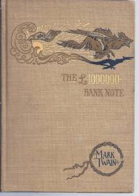 THE 1,000,000 POUND BANK NOTE AND OTHER NEW STORIES