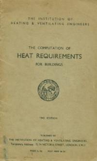 Recommendations for the Computation of Heat Requirements for Buildings - 1942 Edition