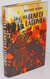 The guns of Lattimer; the true story of a massacre and a trial, August 1897-March 1898