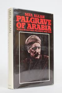 image of Palgrave of Arabia: William Gifford Palgrave 1826-1888