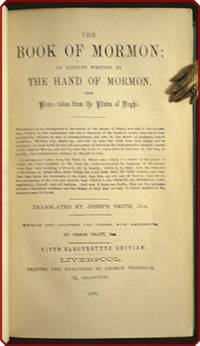 The book of Mormon: An account written by the hand of Mormon, upon plates taken from the plates of Nephi ... fifth electrotype edition. by Church of Latter-day Saints - 1889