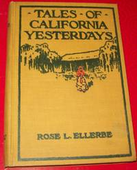 Tales of California Yesterdays