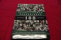 Saskatchewan Roughriders : First 100 Years