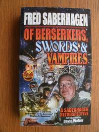 Of Berserkers, Swords & Vampires