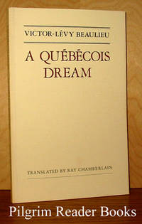 A Quebecois Dream