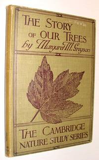 The Story of Our Trees - In Twenty-Four (24) Lessons: The Cambridge Nature Study Series