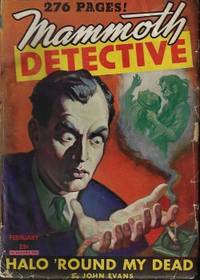 "MAMMOTH DETECTIVE: February, Feb. 1945 (""Halo 'Round My Dead"")"
