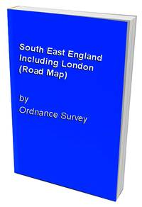 South East England Including London (Road Map) by Ordnance Survey - Paperback - from World of Books Ltd and Biblio.com