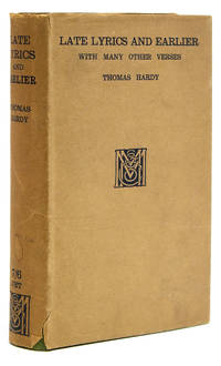 Late Lyrics and Earlier by  Thomas Hardy - First edition - 1922 - from James Cummins Bookseller and Biblio.com