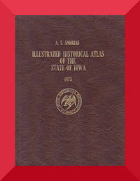 Illustrated Historical Atlas of the State of Iowa - 1875