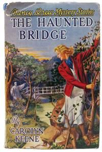 The HAUNTED BRIDGE.  Nancy Drew Mystery Stories #15