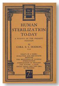 HUMAN STERILIZATION TO-DAY  A SURVEY OF THE PRESENT POSITION