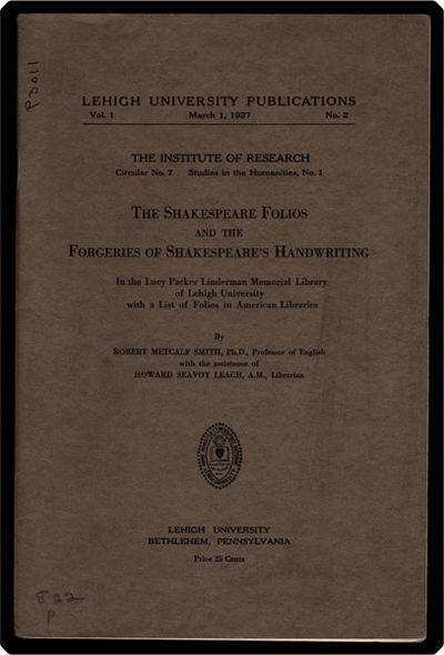 Bethlehem, Pa: Lehigh University Press, 1927. 12mo. 47, pp. Interesting study of the Shakespeare fol...