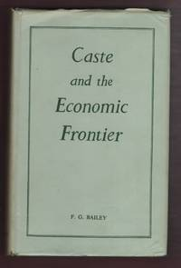image of Caste and the Economic Frontier;  A Village in Highland Orissa