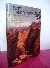 PEAKS AND PIONEERS The Story of Mountaineering