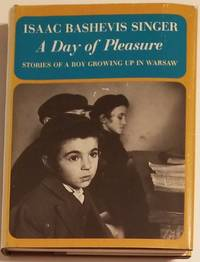 A DAY OF PLEASURE. Stories of Boy Growing Up in Warsaw