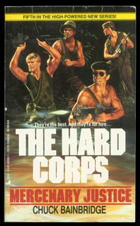The Hard Corps: Mercenary Justice (Book 5)